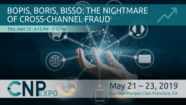 BOPIS, BORIS, BISSO: The Nightmare of Cross-Channel Fraud