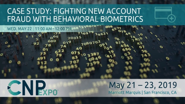 Case Study: Fighting New Account Fraud with Behavioral Biometrics