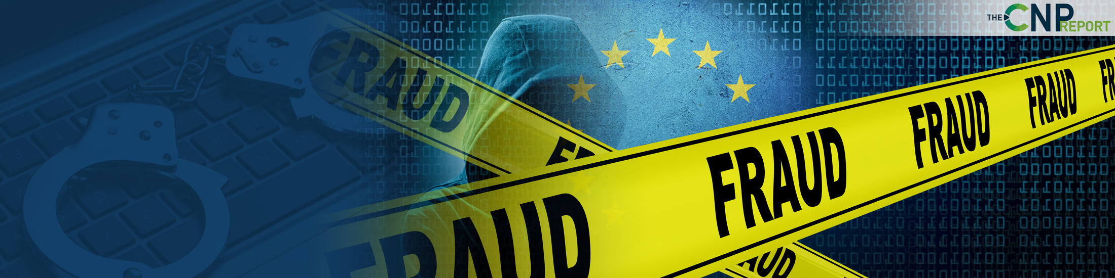 Report: Card Not Present Fraud Dramatically Increases in Europe