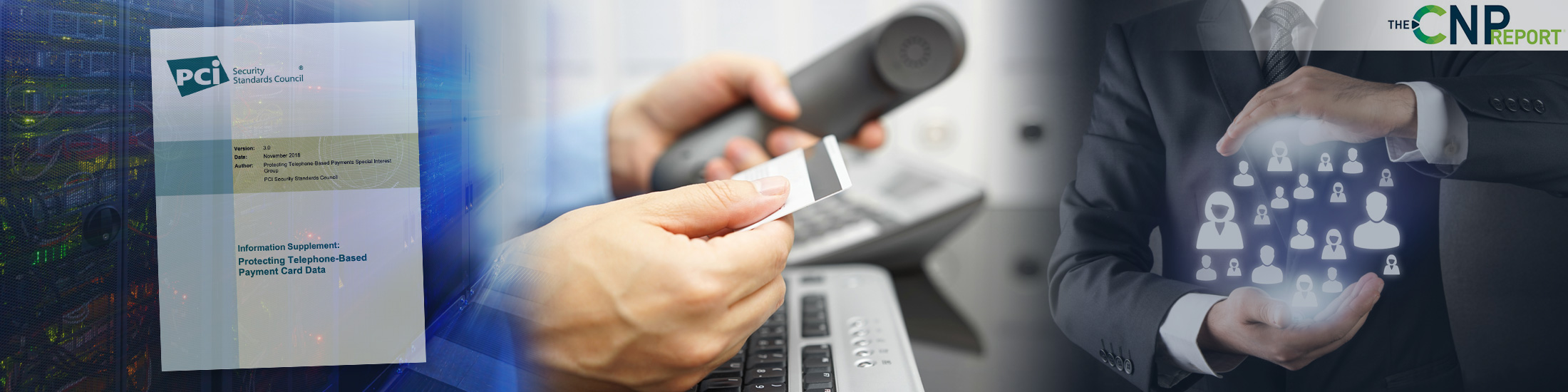 PCI-SSC Publishes Updated Guidance for Telephone-Based Card Payments